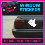 THUMBS UP FUNNY CAR WINDOW VINYL STICKER SIGN DECAL LAPTOP GRAPHICS NOVELTY GIFT
